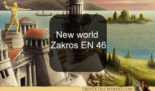 New world Zakros EN 46
