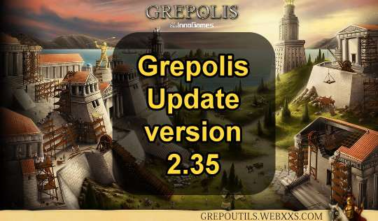 Grepolis - Update to version 2.35