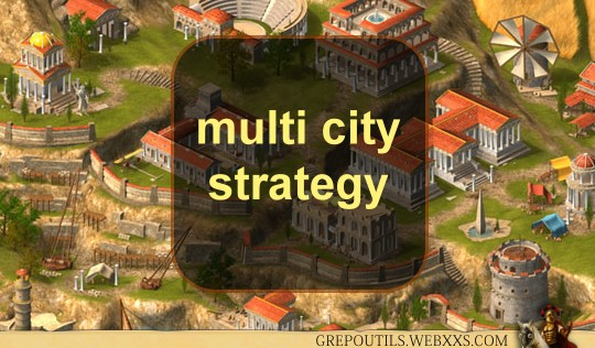 multi city strategy grepolis
